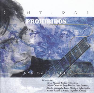 Sentidos prohibidos. Edita Vaso Music. 2001