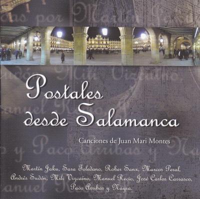 Postales desde Salamanca. Edita Salamanca Ciudad de Cultura. 2005