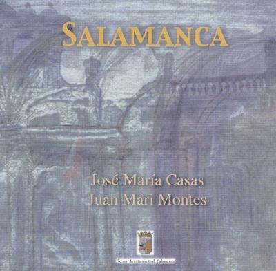 Salamanca. Edita Producciones Adolfo Rivero.2002